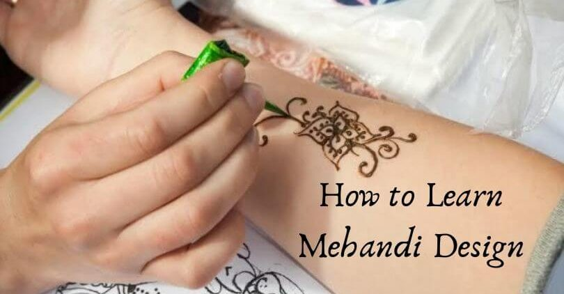How to Learn Mehandi Design – Simple Tips by Mehandi Artist